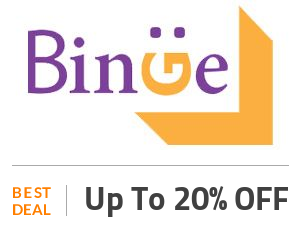 Binge Deal: Save Up to 20% OFF On Sitewide Products Off