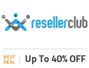 Reseller Club Deal: Get Up to 40% Discount SiteWide Off
